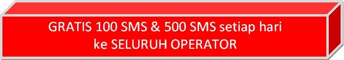 GRATIS 100 SMS & 500 SMS