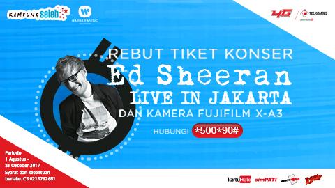 Grab The Ed Sheeran Concert Ticket Telkomsel